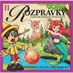 Zuzana Kronerová - ROZPRÁVKY 11 - Najkrajšie rozprávky všetkých čias - rozpráva Zuzana Kronerová len 5,49 €