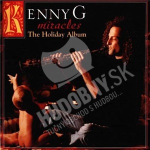 Kenny G - Miracles: The Holiday Album len 6,99 €