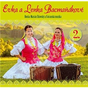 Lenka a Evka Bacmaňákové - Bacmaňákové Lenka a Evka 2 len 7,89 €