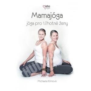 Michael Klimová - Mamajoga: Joga pro tehotné ženy (DVD) len 15,99 €