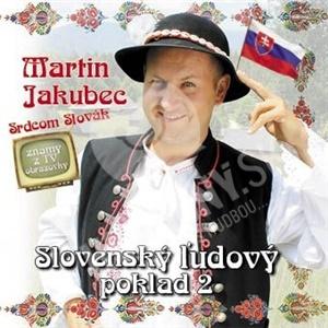Martin Jakubec - Slovenský ľudový poklad 2 len 7,59 €