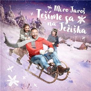 Miro Jaroš - Tešíme sa na Ježiška len 11,69 €