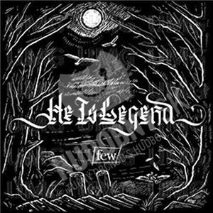 He Is Legend - Few len 14,99 €