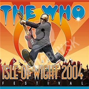 The Who - At The Isle Of Wight Festival 2004 (DVD+2CD) len 22,79 €