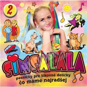 Simsalala 2 - Pesničky pre šikovné detičky / Čo máme najradšej len 7,89 €