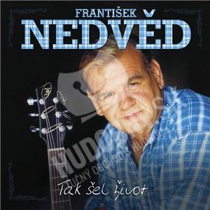 František Nedvěd - Tak šel život len 12,99 €