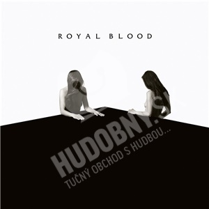 Royal Blood - How Did We Get So Dark? len 15,99 €