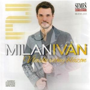 Milan Iván - V láske večný blázon len 9,99 €