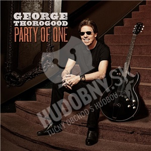 George Thorogood - Party of One len 14,99 €