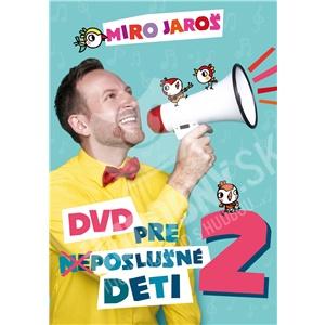 Miro Jaroš - DVD pre (Ne)poslušné Deti 2 len 12,49 €
