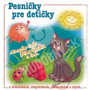 VAR - Pesničky Pre Detičky (Mandarinka Darinka a iné...) len 7,49 €