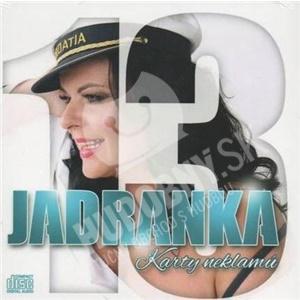 Jadranka - 13 - Karty neklamú len 9,99 €