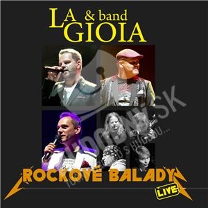 La Gioia  & Band - Rockové balady (Live) len 10,59 €
