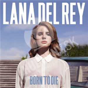 Lana Del Rey - Born To Die od 8,99 €