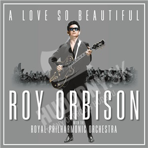 Roy Orbison - A Love So Beautiful: Roy Orbison & the Royal Philharmonic orchestra len 14,79 €