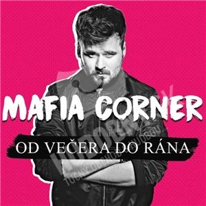 Mafia Corner - Od večera do rána len 11,79 €