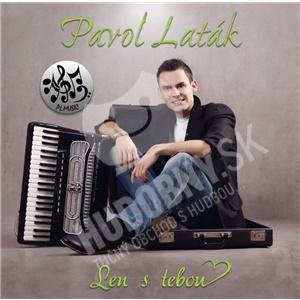 Pavol Laták - Len s tebou len 9,99 €