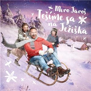 Miro Jaroš - Tešíme sa na Ježiška (Vinyl) len 19,69 €