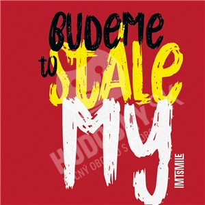 I.M.T. Smile - Budeme to stále my len 12,49 €