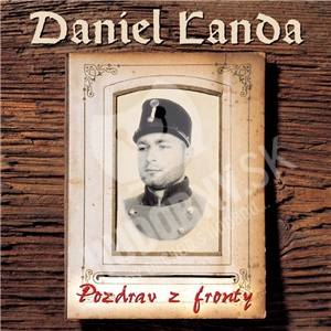 Daniel Landa - Pozdrav z fronty (Vinyl) len 16,48 €