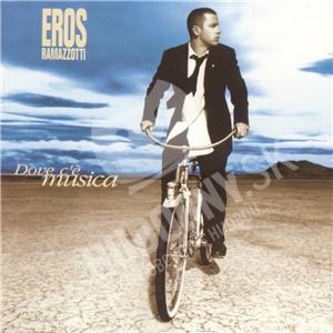 Eros Ramazzotti - Dove c´é musica len 14,99 €