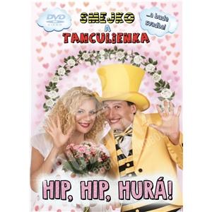 Smejko a Tanculienka - Hip, Hip, Hurá! (DVD) len 13,69 €