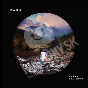 Para - Našou Krajinou (Vinyl) len 29,99 €