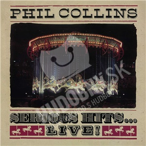 Phil Collins - Serious Hits…Live! (Remastered) len 15,99 €