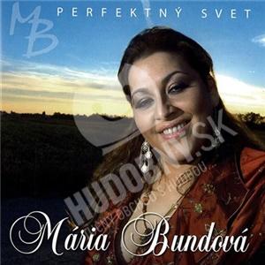 Mária Bundová - Perfektný svet len 2,49 €