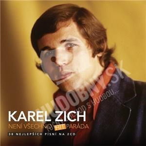 Karel Zich - Není všechno hitparáda len 7,79 €