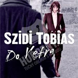 Szidi Tobias - Do vetra len 11,99 €
