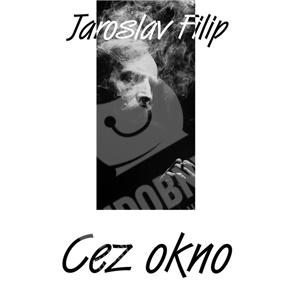 Jaroslav Filip - Cez okno (Vinyl) len 20,99 €