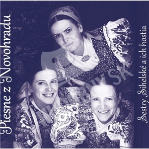 Sestry Sihelské a ich hostia - Piesne z Novohradu len 9,99 €