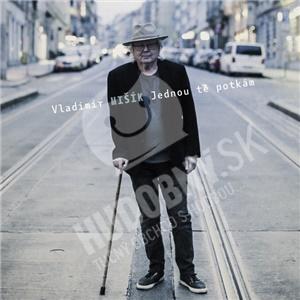 Vladimír Mišík - Jednou tě potkám (Vinyl + CD) len 22,99 €