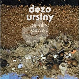 Dežo Ursiny - Pevnina detstva (Vinyl) len 21,79 €