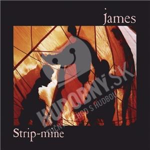 James - Strip Mine len 9,39 €
