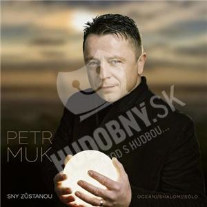 Petr Muk - Sny zůstanou- Definitive Best of len 13,99 €