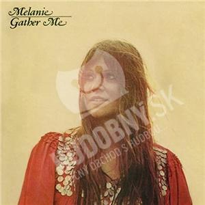 Melanie - Gather Me len 16,99 €