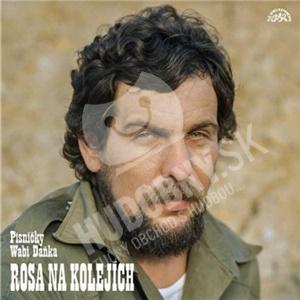 Wabi Daněk - Rosa na kolejích len 10,39 €