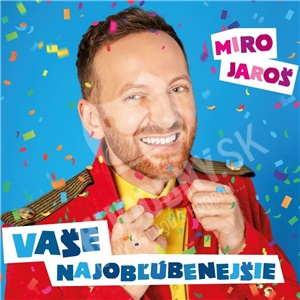 Miro Jaroš - Vaše najobľúbenejšie len 11,89 €