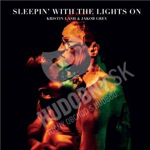 Kristin Lash & Jacob Grey - Sleepin? With the Lights On (Vinyl) len 19,98 €