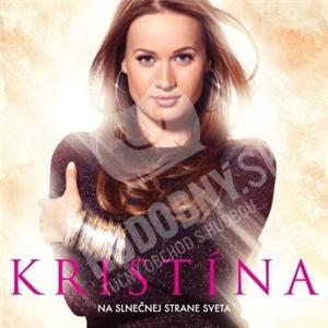 Kristína - Na slnečnej strane sveta len 12,99 €