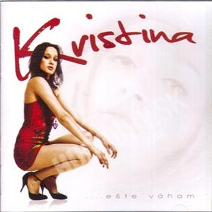 Kristína - Ešte váham len 9,89 €