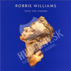 Robbie Williams - Take The Crown len 10,99 €