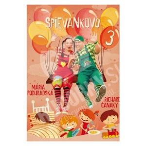 Podhradská, Čanaky - Spievankovo 3 + bonusy len 10,99 €