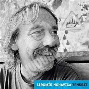 Jaromír Nohavica - Tenkrát / Nostalgie 90.Let len 10,29 €
