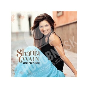 Shania Twain - Greatest Hits od 7,69 €