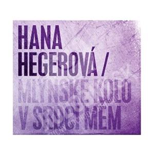 Hana Hegerová - Mlýnské kolo v srdci mém len 12,69 €