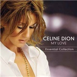 Celine Dion - My Love- Essential Collection/1CD
