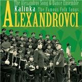 Alexandrovci - Kalinka / The Famous Folk Songs